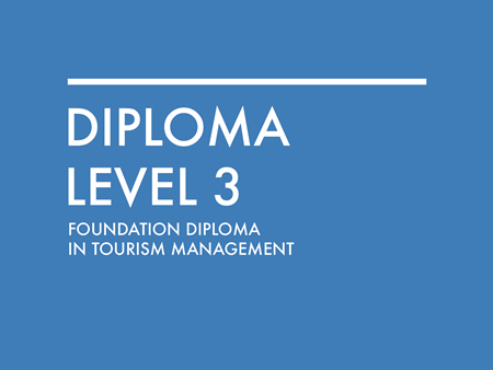Foundation Diploma in Tourism Management Level 3